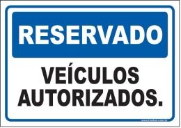 Reservado veículos autorizados