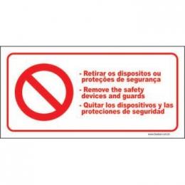 Retirar os dispositivos ou proteções de segurança