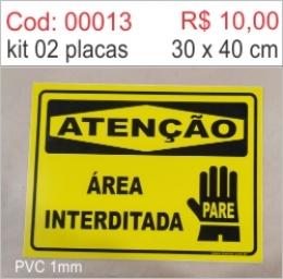 Saldão - Placa Atenção Área Interditada