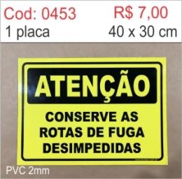 Saldão - Placa Atenção - Conserve as rotas de fuga desimpedidas