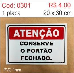 Saldão - Placa Atenção - Conserve o Portão Fechado