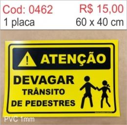 Saldão - Placa Atenção - Devagar trânsito de pedestres