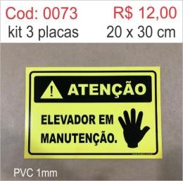 Saldão - Placa Atenção Elevador em Manutenção