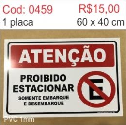Saldão - Placa Atenção - Proibido estacionar somente embarque e desembarque