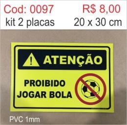 Saldão - Placa Atenção - Proibido Jogar Bola