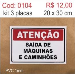 Saldão - Placa Atenção - Saída de Máquinas e Caminhões