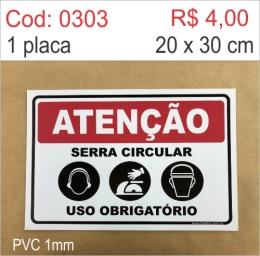 Saldão - Placa Atenção - Serra Circular Uso Obrigatório - Protetor Auricular, Luva e Máscara