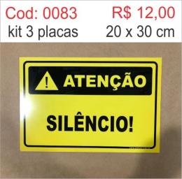 Saldão - Placa Atenção - Silêncio