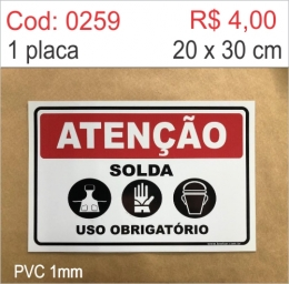 Saldão - Placa Atenção - Solda Uso Obrigatório de Avental, Luvas e Máscara