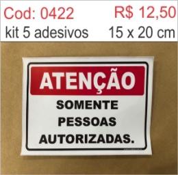 Saldão - Adesivo Atenção Somente Pessoas Autorizadas