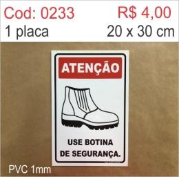 Saldão - Placa Atenção - Use Botina de Segurança