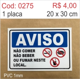 Saldão - Placa Aviso - Não Comer, Não Beber ou Fumar Neste Local