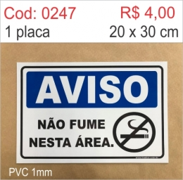 Saldão - Placa Aviso - Não Fume Nesta Área