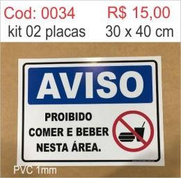 Saldão - Placa Aviso Proibido Comer e Beber Nesta Área