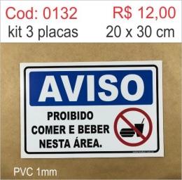 Saldão - Placa Aviso - Proibido Comer e Beber Nesta Área