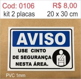 Saldão - Placa Aviso - Use Cinto de Segurança Nesta Área