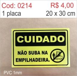 Saldão - Placa Cuidado - Não Suba na Empilhadeira