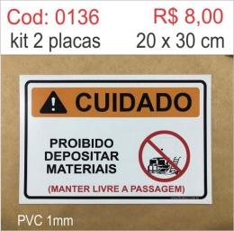Saldão - Placa Cuidado - Proibido Depositar Materiais