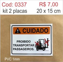 Saldão - Placa Cuidado - Proibido Transportar Passageiros