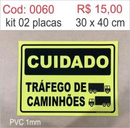 Saldão - Placa Cuidado Tráfego de Caminhões