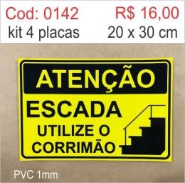 Saldão - Placa Escada Utilize o Corrimão