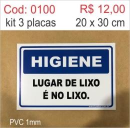 Saldão - Placa Higiene - Lugar de Lixo é no Lixo