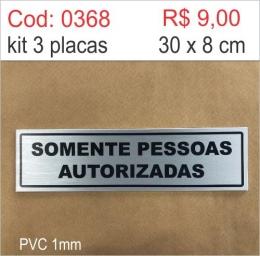 Saldão - Placa Identificação Somente Pessoas Autorizadas