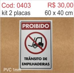 Saldão - Placa Proibido Trânsito de Empilhadeiras
