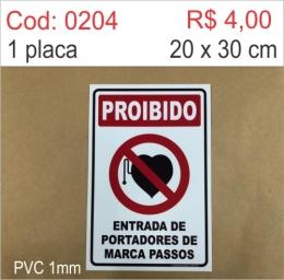 Saldão -  Placa Proibido - Entrada de Portadores de Marca Passos