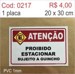 Saldão - Placa Proibido Estacionar Sujeito a Guincho