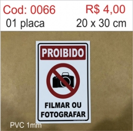 Saldão - Placa Proibido Filmar ou Fotografar
