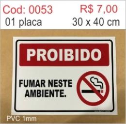 Saldão - Placa Proibido Fumar Neste Ambiente