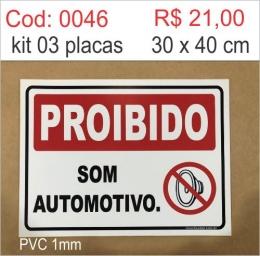 Saldão - Placa Proibido Som Automotivo