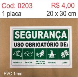 Saldão - Placa Segurança - Uso Obrigatório de: Capacete, Óculos, Protetor Auricular, Avental, Luvas