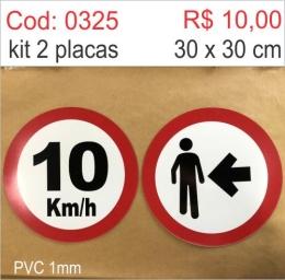 Saldão -Placa Velocidade Máxima Permitida 10km/h e Pedestre a Esquerda
