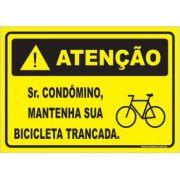 Sr condômino mantenha sua bicicleta trancada
