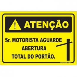 Sr. Motorista Aguarde Abertura Total do Portão