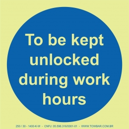 To be Kept Unlocked During Work Hours