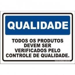 Todos os produtos devem ser verificado pelo setor de qualidade
