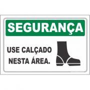 Use calçado nesta área