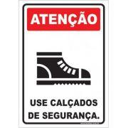 Use Calçados de Segurança.