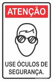 Use Óculos de Segurança