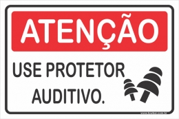 Use Protetor Auditivo