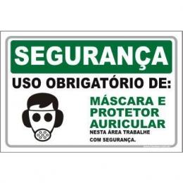 Uso Obrigatório de Máscara e Protetor Auricular
