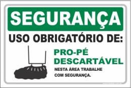 Uso Obrigatório de Pro-pé Descartável