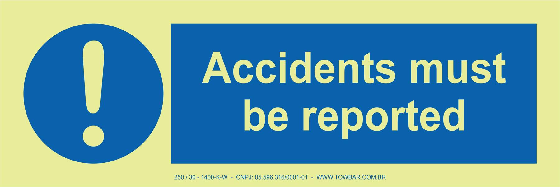 Accidents Must be Reported  - Towbar Sinalização de Segurança