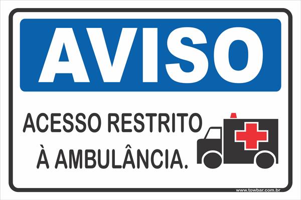 Acesso Restrito à Ambulância  - Towbar Sinalização de Segurança