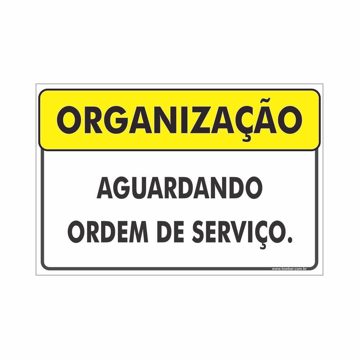 Aguardando ordem de serviços  - Towbar Sinalização de Segurança