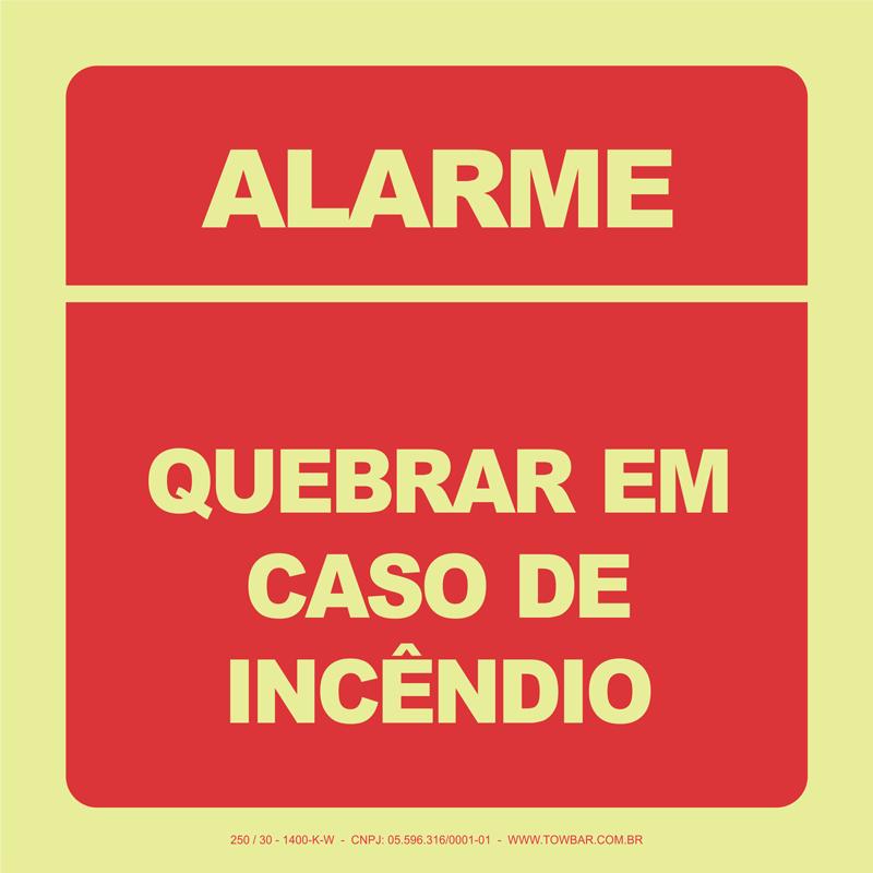Alarme - Quebrar em Caso de Incêndio  - Towbar Sinalização de Segurança
