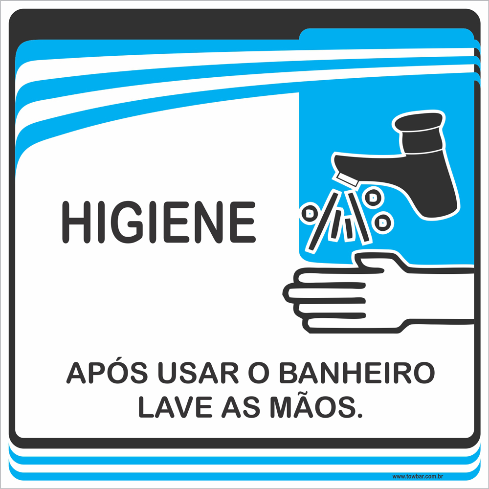 Placa Após Usar o Banheiro Lave as Mãos (15x15cm)  - Towbar Sinalização de Segurança